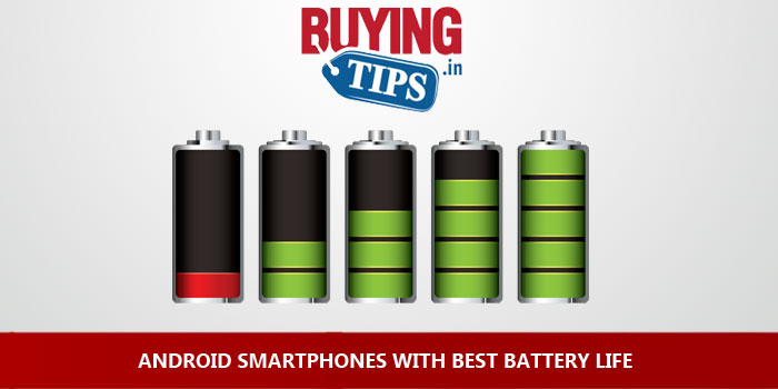 Android Smartphones With Best Battery Life