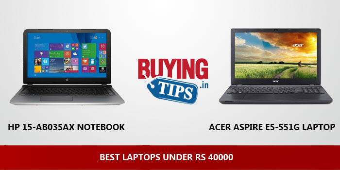 Best Laptop under Rs 40000: May 2019