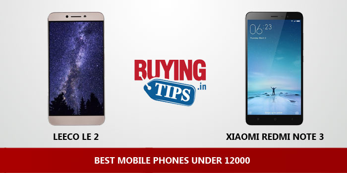 Best Mobile Phones Under 12000
