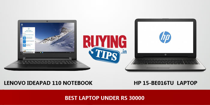Best Laptop under Rs 30000: May 2019