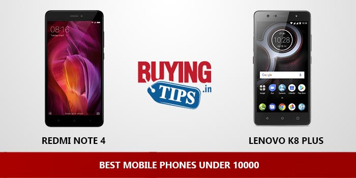 Best Mobile Phones under 10000 Rs: May 2019