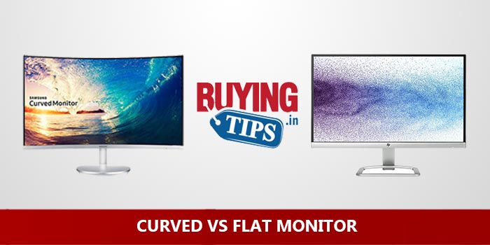Curved vs Flat Monitor: Which is better?